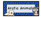 ARCTIC ANIMALS  theme topic words WORD WALL vocabulary flash cards