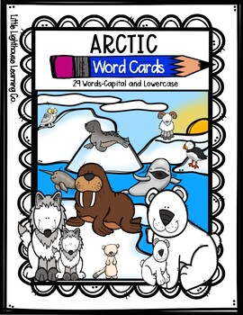 ARCTIC Word Cards {Capital & Lowercase}