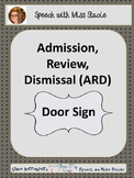 ARD/IEP door sign