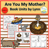 ARE YOU MY MOTHER?  BOOK UNITS BY LYNN