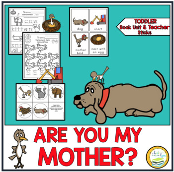 ARE YOU MY MOTHER? TODDLER BOOK UNIT