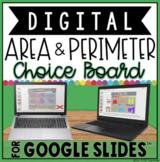 AREA AND PERIMETER DIGITAL CHOICE BOARD IN GOOGLE SLIDES™