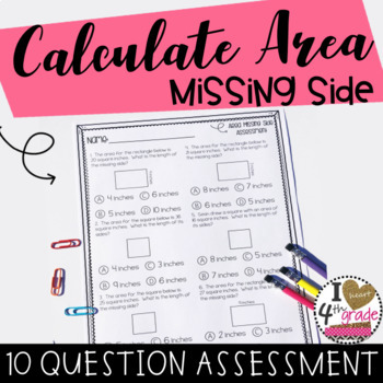 Area Assessment Determine the Missing Side