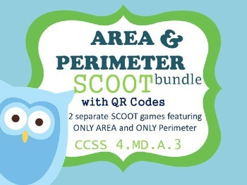 AREA & PERIMETER SCOOT (BUNDLE) with QR codes- 2 Separate SCOOT Games 4.MD.A.3