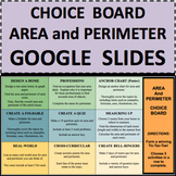 AREA and PERIMETER GOOGLE SLIDES CHOICE BOARD Online Distance Learning Resource