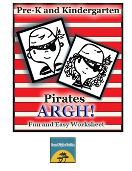 ARGH! Pre-K and Kindergarten Pirate Themed Worksheet