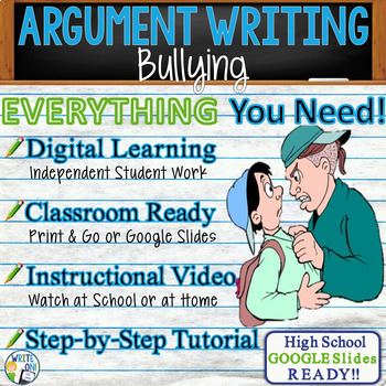 Argumentative Writing Lesson Prompt W Digital Resource Bullying