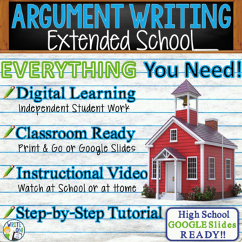 ARGUMENTATIVE / ARGUMENT WRITING PROMPT  - Extended School - High School