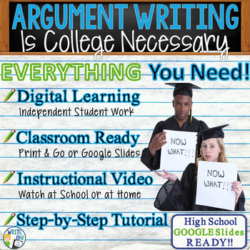 ARGUMENTATIVE / ARGUMENT WRITING PROMPT  - Is College Nece
