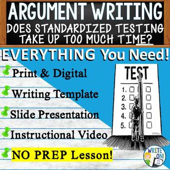 ARGUMENTATIVE / ARGUMENT WRITING PROMPT  - Standardized Te