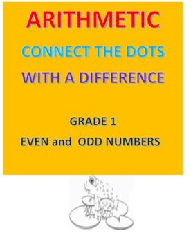 ARITHMETIC Connect the Dots with a DIFFERENCE -- Grade 1-- Even & Odd Numbers