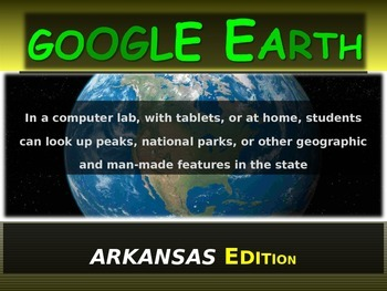 """ARKANSAS"" GOOGLE EARTH Engaging Geography Assignment (PPT"