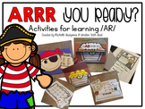 ARRR You Ready? (Activities for learning /AR/)