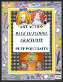 BACK TO SCHOOL - Puff Self Portrait Craftivity