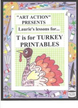 Thanksgiving Printables-T is for Turkey