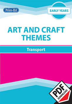 ART AND CRAFT THEMES- TRANSPORT UNIT
