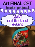 ART - Final major project - CPT (Creating Giant Letters) - COMPLETE PACKAGE