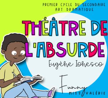 ART DRAMATIQUE - Théâtre de l'absurde