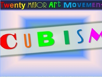 "ART HISTORY ""Cubism"" - 25 rich slides with graphics, samples, handouts & more"