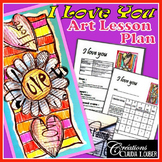 Valentine's Day:  Art Activity and Lesson Plan forKkids:  I Love You!