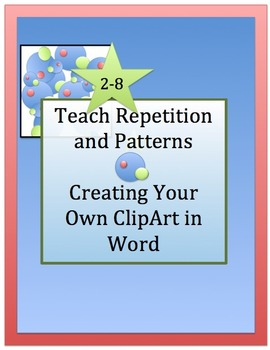 ART + Technology = Make Your Own CLIPART: Teach Repetition
