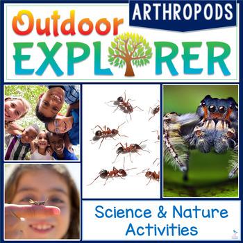 Outdoor Explorer - ARTHROPODS Science and Nature Activities