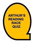 ARTHUR'S READING RACE COMPREHENSION QUIZ BLANKS AND ANSWER KEY