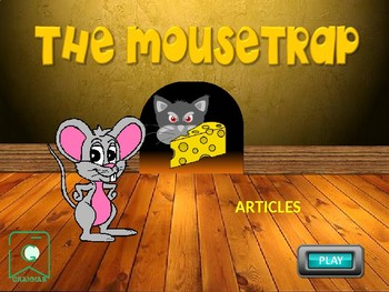 ARTICLES. The mousetrap game. Grammar. Power Point