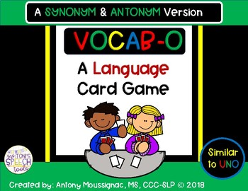VOCAB-O: Synonyms and Antonyms-A Language Game