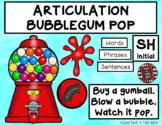 ARTICULATION BUBBLEGUM POP - SH and CH