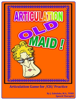 """SPEECH THERAPY ARTICULATION OLD MAID-  Articulation Practice for the """"CH"""" Sound"""