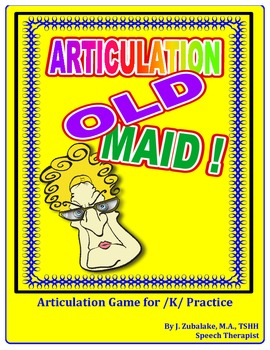 "SPEECH THERAPY ARTICULATION OLD MAID-  Articulation Practice for the ""K"" Sound"