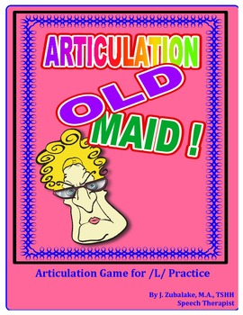 "SPEECH THERAPY ARTICULATION OLD MAID-  Articulation Practice for the ""L"" Sound"