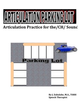 SPEECH THERAPY ARTICULATION PARKING LOT for /CH/ SOUND PRACTICE