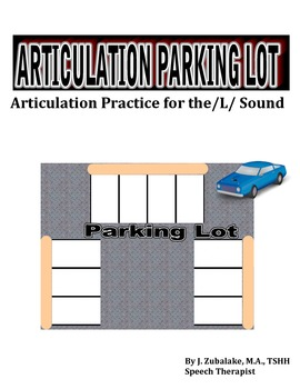 SPEECH THERAPY ARTICULATION PARKING LOT for /L/ SOUND PRACTICE