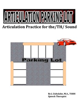 SPEECH THERAPY ARTICULATION PARKING LOT for /TH/ SOUND PRACTICE