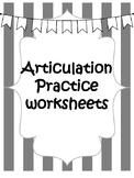 ARTICULATION PRACTICE WORKSHEETS