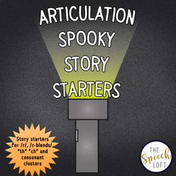 ARTICULATION SPOOKY STORY STARTERS | LOW PREP