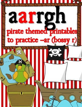 ARgh Pirate Themed Bossy R / R controlled (-ar)