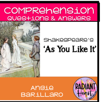 AS YOU LIKE IT COMPREHENSION QUESTIONS