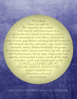 ASCA Ethics: School Counselors as Advocates of Social Justice #weholdthesetruths