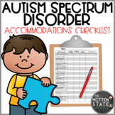 Autism Spectrum Disorder {ASD} Accommodation Checklist