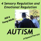 ASD & Young Adults:Sensory Regulation & Emotional Regulation (Book 4)