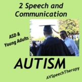 ASD & Young Adults:Speech & Communication (Book 2)