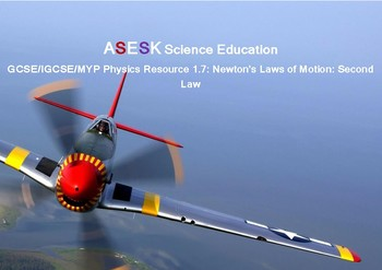 ASESK GCSE Physics Resource 1.7 - Newton's 2nd Law