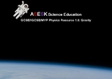 ASESK GCSE Physics Resource 1.8 - Gravity