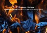 ASESK GCSE Physics Resource 3.6: Internal Energy & Heat