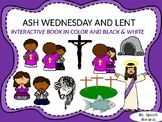 ASH WEDNESDAY and LENT Interactive Book in Color & in Blac