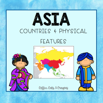 ASIA- Countries, Physical Features, Historical Narrative-TN 3rd Grade Standards