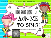 ASK ME TO SING (1st Grade)- QR Code Songs/John Feierabend's First Steps in Music